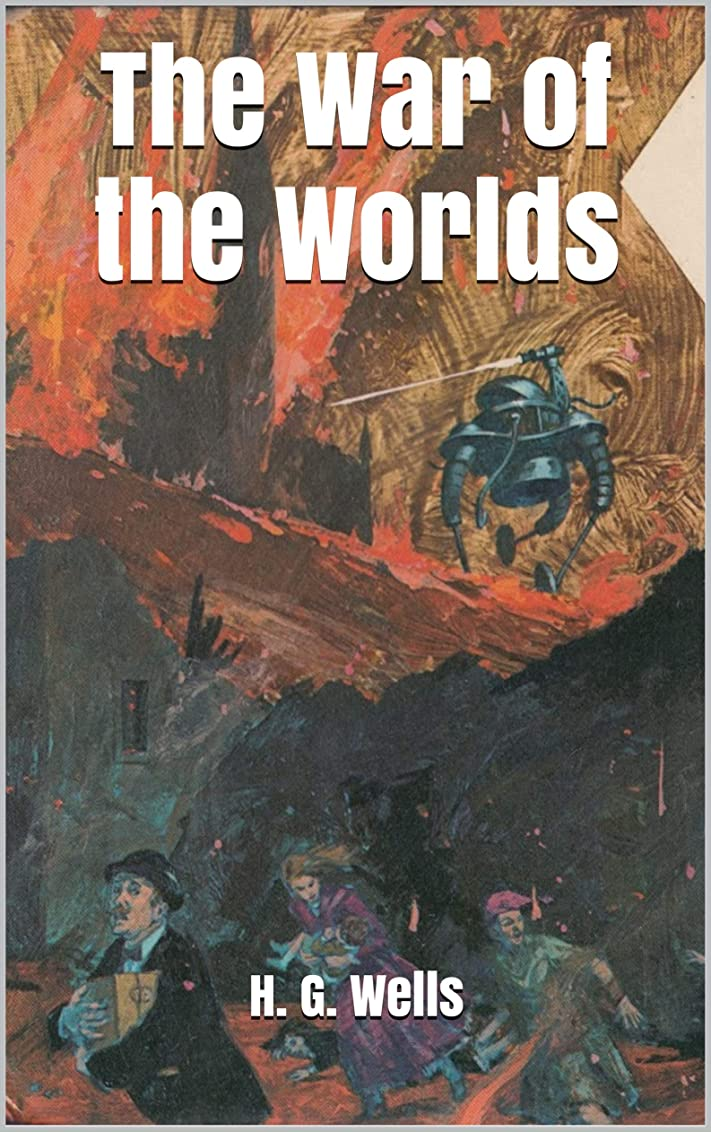 スチュワードさわやか毎週The War of the Worlds (English Edition)