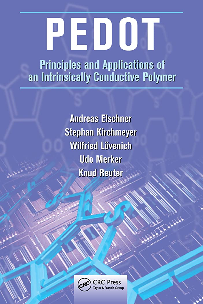 思慮のないすごい朝の体操をするPEDOT: Principles and Applications of an Intrinsically Conductive Polymer (English Edition)