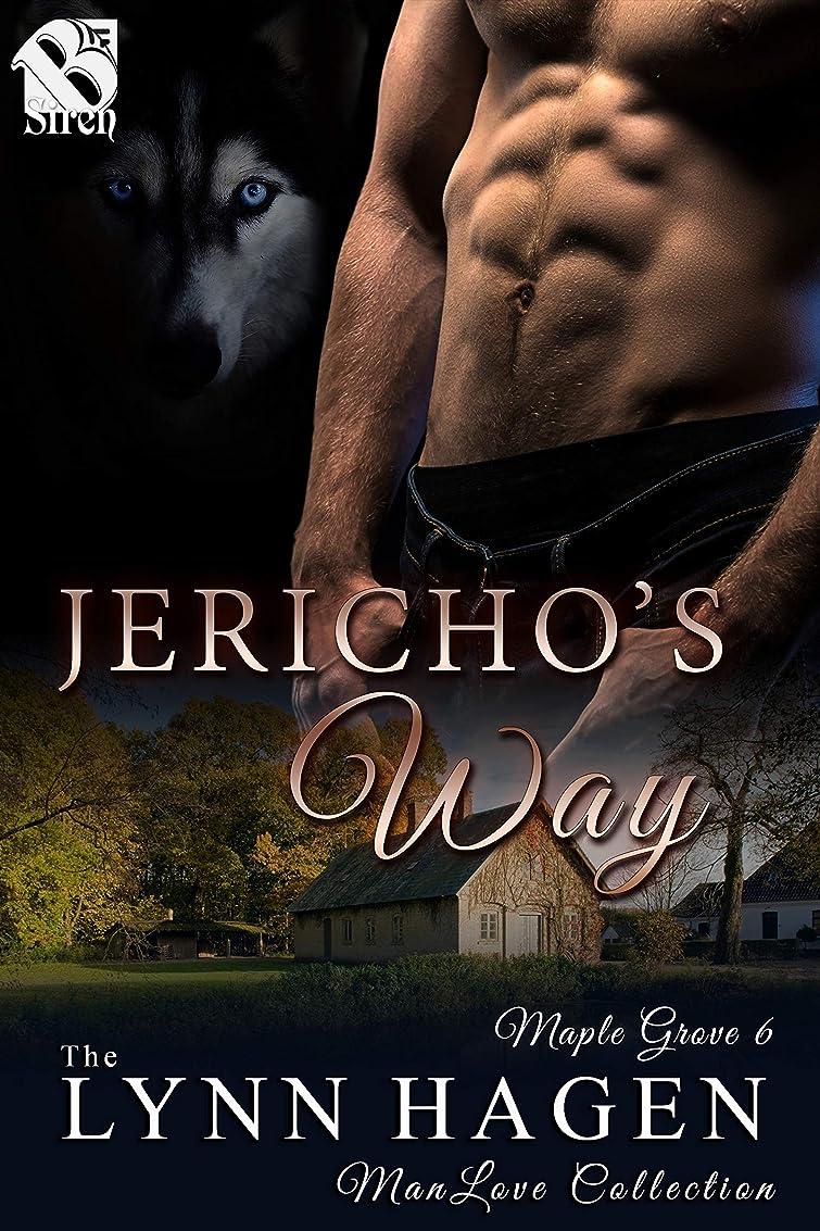 観客割り当てる権限を与えるJericho's Way [Maple Grove 6] (The Lynn Hagen ManLove Collection) (English Edition)