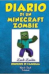 Diario di un Minecraft Zombie. Riunione di famiglia Formato Kindle