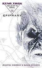 Vulcan's Soul #3: Epiphany (Star Trek: The Original Series)