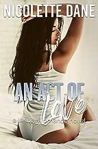 An Act Of Love: A Lesbian Romance Novel