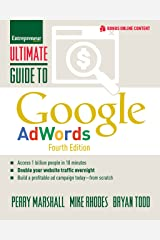 Ultimate Guide to Google AdWords: How to Access 100 Million People in 10 Minutes (Ultimate Series) Paperback