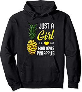 Just A Girl Who Loves Pineapples Sweet Tropical Fruit Lover Pullover Hoodie