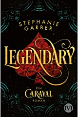 Legendary (Caraval 2): Ein Caraval-Roman (German Edition) Kindle Edition