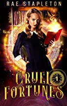 Cursed be the Crown (Cruel Fortunes Book 1)