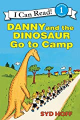 Danny and the Dinosaur Go to Camp (I Can Read Level 1) Kindle Edition