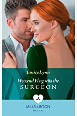 Weekend Fling With The Surgeon (Mills & Boon Medical) Kindle Edition