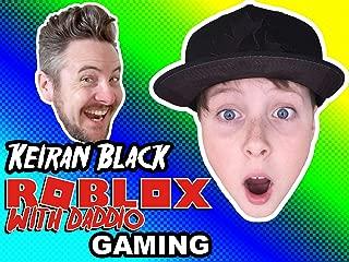 Clip: Keiran Black Gaming - Roblox with Daddio
