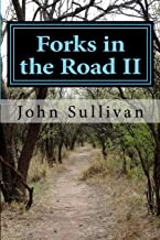 Forks in the Road II: Small town lives and lessons (Volume 2)