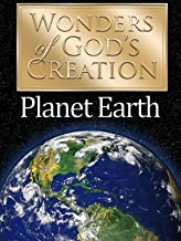 Wonders of God's Creations: Planet Earth