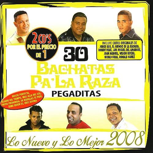 30 Bachatas Pa La Raza Pegaditas