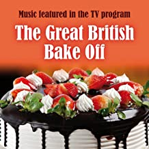 The Great British Bake Off / Signature Cakes / Sparkle / Happy Pizza / Organic Mix (The Great British Bake off Medley)
