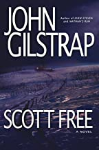 Scott Free: A Thriller by the Author of EVEN STEVEN and NATHAN'S RUN