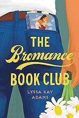 The Bromance Book Club Kindle Edition