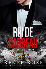 Roi de carreau (Les Nuits de Vegas t. 1) Format Kindle