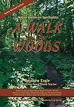 Native American Spirituality: A Walk in the Woods