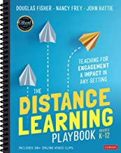 The Distance Learning Playbook, Grades K-12: Teaching for Engagement and Impact in Any Setting