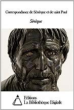 Correspondance de Sénèque et de saint Paul (French Edition)
