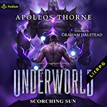 Scorching Sun: Underworld, Book 6