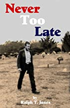 Never Too Late: Surviving the Memories