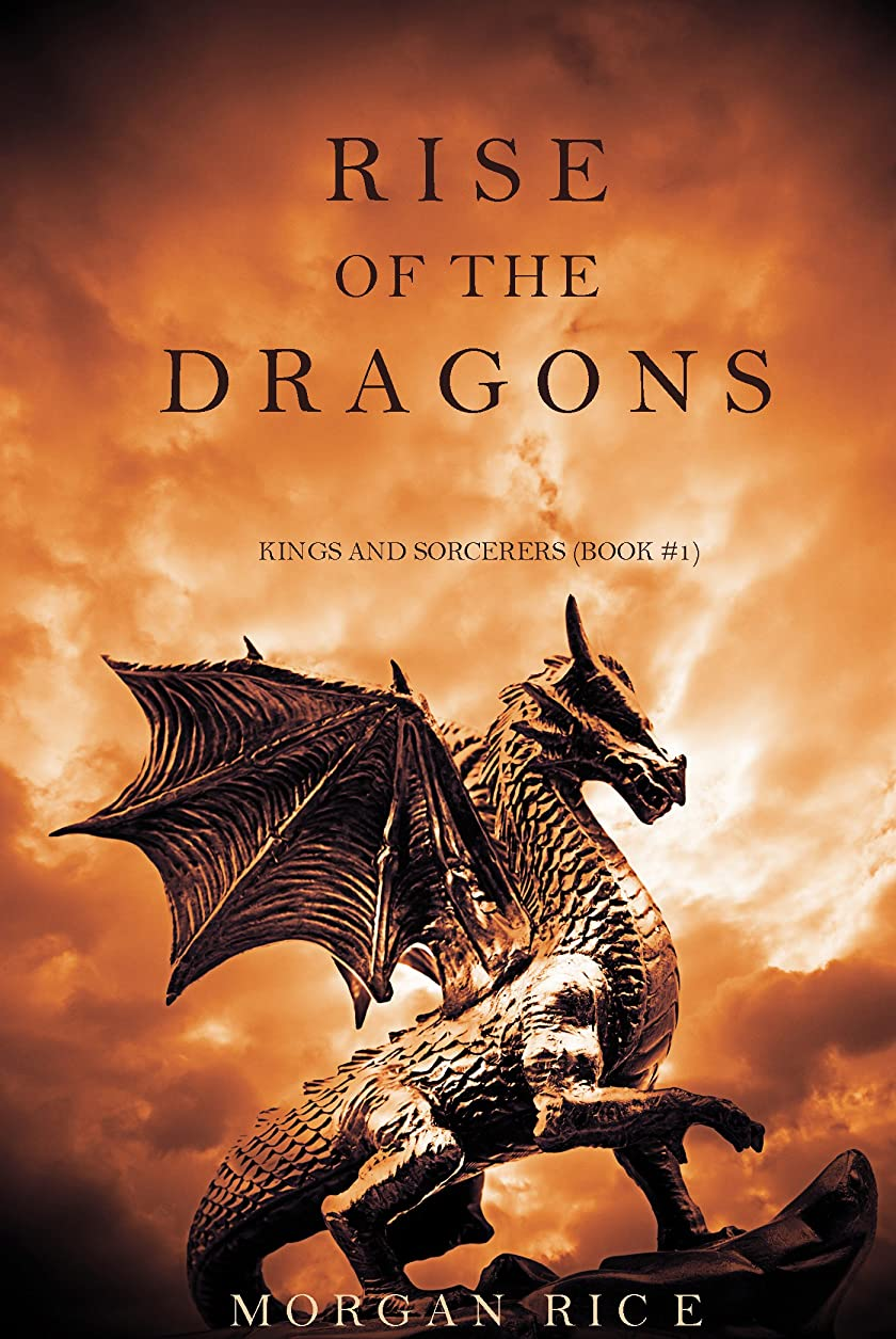 休日に推進だますRise of the Dragons (Kings and Sorcerers--Book 1) (English Edition)