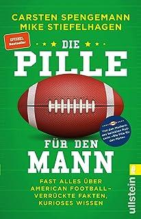 Die Pille für den Mann: Fast alles über American Football