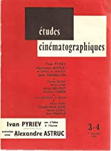 Etudes Cinematographiques, Ivan Pyriev sur L'Idiot a l'ecran, entretien avec Alexandre Astruc (ALL TEXT IN FRENCH; film st...