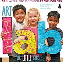 Art Lab for Little Kids: 52 Playful Projects for Preschoolers (Lab for Kids)