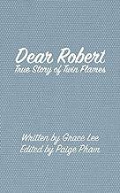 Dear Robert: True Story of Twin Flames