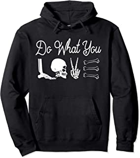 DO WHAT YOU LOVE, XRay Technologist, Radiology Hoodie Gift Pullover Hoodie