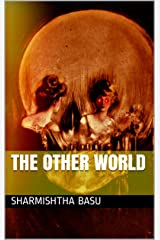 The Other World Kindle Edition