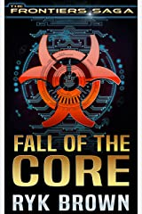 Fall of the Core Kindle Edition