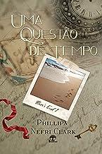 Uma Questão de Tempo (River's End Livro 1) (Portuguese Edition)