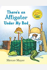 There's an Alligator under My Bed (There's Something in My Room Series) Kindle Edition