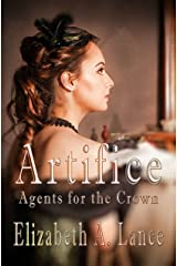 Artifice (Agents for the Crown #2): A Regency Romantic Suspense Kindle Edition