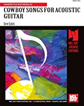COWBOY SONGS FOR ACOUSTIC GUITAR: Fingerstyle Guitar/Solos