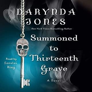 Summoned to Thirteenth Grave: Charley Davidson, Book 13