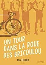 Livres UN TOUR DANS LA ROUE DES BRICOULOU PDF