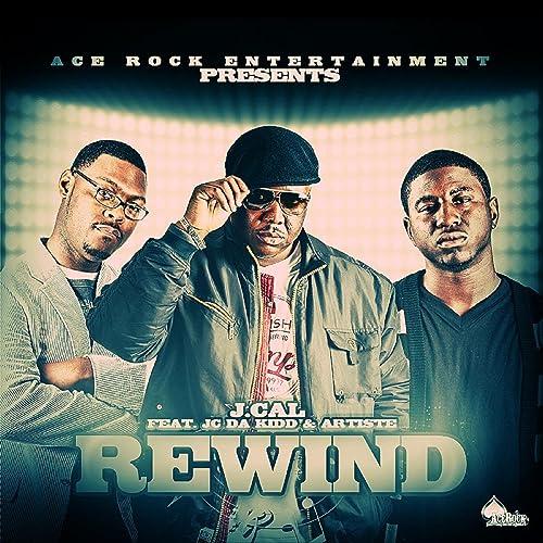 Amazon Music - J CalのRewind (feat  Rar & Jc da Kidd) - Amazon co jp