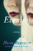 Evening: A Novel