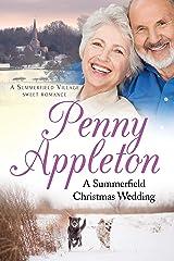 A Summerfield Christmas Wedding: A Summerfield Village Sweet Romance Kindle Edition