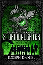 The Secret Seven Book 2: Stormdaughter