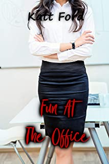 Fun At The Office (My Perfect Slut Book 2)