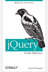 jQuery Pocket Reference: Read Less, Learn More Kindle Edition