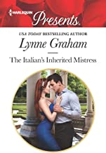 The Italian's Inherited Mistress (Harlequin Presents: Christmas with a Tycoon Book 3673)