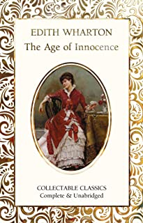 The Age of Innocence (Flame Tree Collectable Classics)