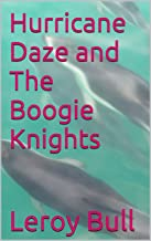 Hurricane Daze and The Boogie Knights (New Florida New World Book 3) (English Edition)