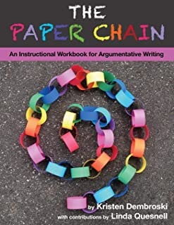 The Paper Chain: An Instructional Workbook for Argumentative Writing