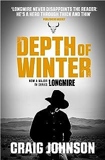 Depth of Winter: A breath-taking episode in the best-selling, award-winning series - now a hit Netflix show! (A Walt Longm...